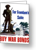 Warishellstore Greeting Cards - For Freedoms Sake Buy War Bonds Greeting Card by War Is Hell Store