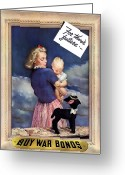 Warishellstore Greeting Cards - For Their Future Buy War Bonds Greeting Card by War Is Hell Store