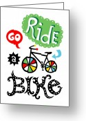 Biking Greeting Cards - Go Ride a Bike  Greeting Card by Andi Bird