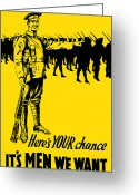 Great Mixed Media Greeting Cards - Heres your chance Its men we want Greeting Card by War Is Hell Store
