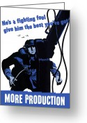 Military Production Greeting Cards - Hes A Fighting Fool Give Him The Best Youve Got Greeting Card by War Is Hell Store