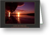 Sunset Posters Greeting Cards - I Live My Dreams With Passion and Purpose Greeting Card by Donna Corless