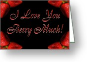 Dessert Digital Art Greeting Cards - I Love You Berry Much Greeting Card by Andee Photography