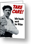 Second Greeting Cards - Idle Hands Work For Hitler Greeting Card by War Is Hell Store