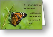 Pollinate Greeting Cards - If I Were a Butterfly Greeting Card by Bill Cannon