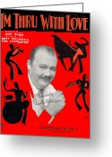 Whiteman Photo Greeting Cards - Im Thru WithLove Greeting Card by Mel Thompson