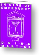 Glasses Greeting Cards - In Case Of Emergency - Drink Martini - Purple Greeting Card by Wingsdomain Art and Photography