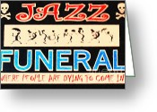 Welcome Signs Greeting Cards - Jazz Funeral New Orleans Greeting Card by Wingsdomain Art and Photography