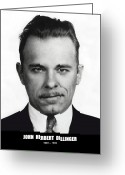 Outlaw Greeting Cards - JOHN DILLINGER - BANK ROBBER and GANG LEADER Greeting Card by Daniel Hagerman