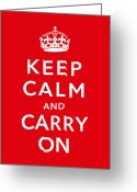 Government Greeting Cards - Keep Calm And Carry On Greeting Card by War Is Hell Store