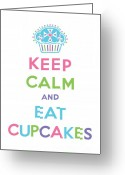 Drawing Greeting Cards - Keep Calm and Eat Cupcakes - multi pastel Greeting Card by Andi Bird