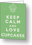 Cup Cakes Greeting Cards - Keep Calm and Love Cupcakes Greeting Card by Nomad Art And  Design