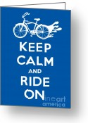Biking Greeting Cards - Keep Calm and Ride On Cruiser - blue Greeting Card by Andi Bird