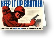 World War Ii Greeting Cards - Keep It Up Brother Greeting Card by War Is Hell Store