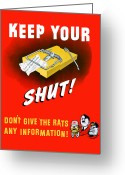 Political Propaganda Greeting Cards - Keep Your Trap Shut Greeting Card by War Is Hell Store
