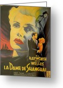 Film Noir Greeting Cards - La Dame De Shanghai Greeting Card by Nomad Art and  Design