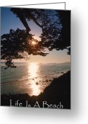 Surf Silhouette Greeting Cards - Life is a Beach Greeting Card Greeting Card by Jerry McElroy