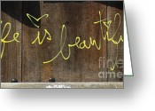 Nyc Graffiti Greeting Cards - Life is Beautiful Graf Greeting Card by AdSpice Studios