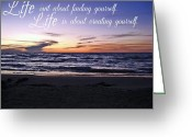 Ambition Greeting Cards - Life Is Greeting Card by Cyryn Fyrcyd