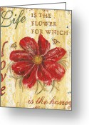 Old Painting Greeting Cards - Life is the Flower Greeting Card by Debbie DeWitt