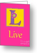 Live Art Mixed Media Greeting Cards - Live Greeting Card by Sofia Vawter