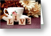 Teacup Greeting Cards - Live Greeting Card by Tom Mc Nemar