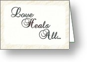 Heal Greeting Cards - Love Heals All Greeting Card by Jim  Hatch