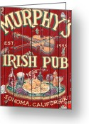Old Sign Greeting Cards - Murphys Irish Pub - Sonoma California - 5D19290 Greeting Card by Wingsdomain Art and Photography