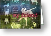 Dogs Digital Art Greeting Cards - My Friend Dogs Greeting Card by Evie Cook