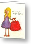 Little Girls98 Greeting Cards - My Purse is Bigger Than Yours Greeting Card by Ricky Sencion