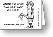 Helmet Greeting Cards - Never Eat More Than Your Mask Will Hold Greeting Card by Darrell Fitch