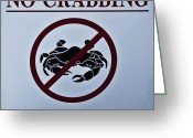 Crabbing Greeting Cards - No Crabbing Greeting Card by Bill Cannon