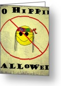 Bill Cannon Mixed Media Greeting Cards - No Hippies Allowed Greeting Card by Bill Cannon