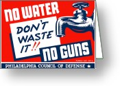 Political  Mixed Media Greeting Cards - No Water No Guns Greeting Card by War Is Hell Store