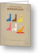 Movie Poster Greeting Cards - No069 My Reservoir Dogs minimal movie poster Greeting Card by Chungkong Art