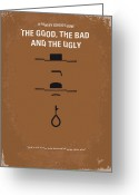 Graphic Greeting Cards - No090 My The Good The Bad The Ugly minimal movie poster Greeting Card by Chungkong Art