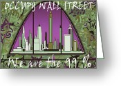 Occupy Mixed Media Greeting Cards - Occupy Wall Street - We are the 99 percent Greeting Card by Peter Art Prints Posters Gallery