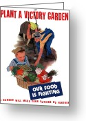 United States Propaganda Greeting Cards - Plant A Victory Garden  Greeting Card by War Is Hell Store