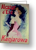Long Gloves Greeting Cards - Poster advertising Alcazar dEte starring Kanjarowa  Greeting Card by Jules Cheret