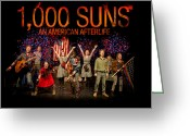 Acting Greeting Cards - Poster for 1000 Suns - An American Afterlife Greeting Card by Gary Eason