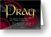 Bible Scripture Canvas Greeting Cards - Pray without ceasing Greeting Card by Greg Long