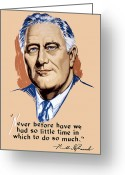 Democrats Greeting Cards - President Franklin Roosevelt and Quote Greeting Card by War Is Hell Store