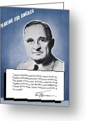 Politics Greeting Cards - President Truman Speaking For America Greeting Card by War Is Hell Store
