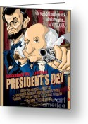 Democrat Party Greeting Cards - Presidents Day The Movie Greeting Card by David E Wilkinson
