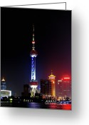 Nightshot Greeting Cards - Pudong New District Shanghai - Bigger Higher Faster Greeting Card by Christine Till