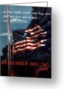 United States Flag Greeting Cards - Remember December Seventh Greeting Card by War Is Hell Store