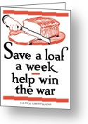 Second Greeting Cards - Save A Loaf A Week Greeting Card by War Is Hell Store