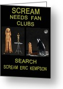 Pod Mixed Media Greeting Cards - Scream Needs Fan Clubs Greeting Card by Eric Kempson