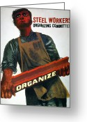 1930s Greeting Cards - Shahn: Steel Union Poster Greeting Card by Granger