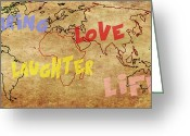 Earth Map Greeting Cards - Sharing Love Life Laughter World Map Greeting Card by Georgeta  Blanaru